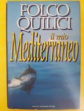Quilici Il mio Mediterraneo